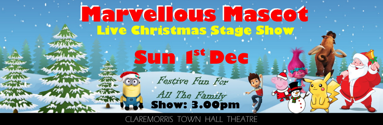 Marvellous Mascot Christmas Live Stage Show December 1st