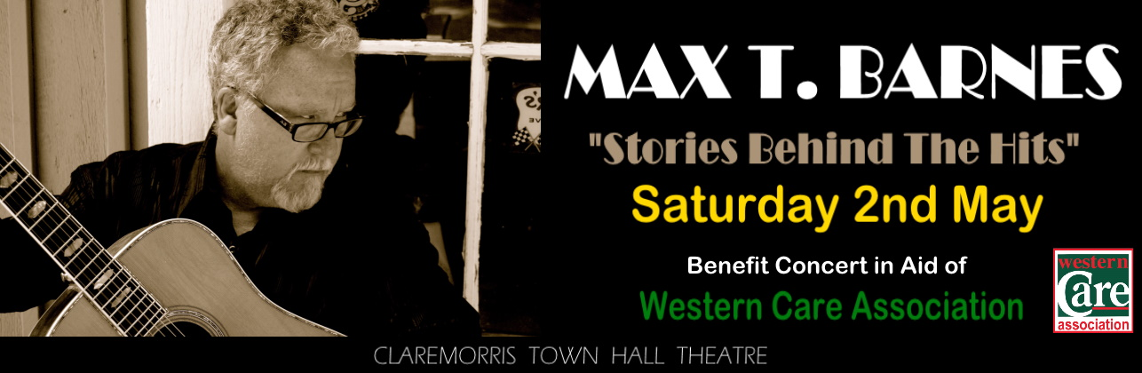 Max T. Barnes: Benefit Concert in Aid of Western Care Association