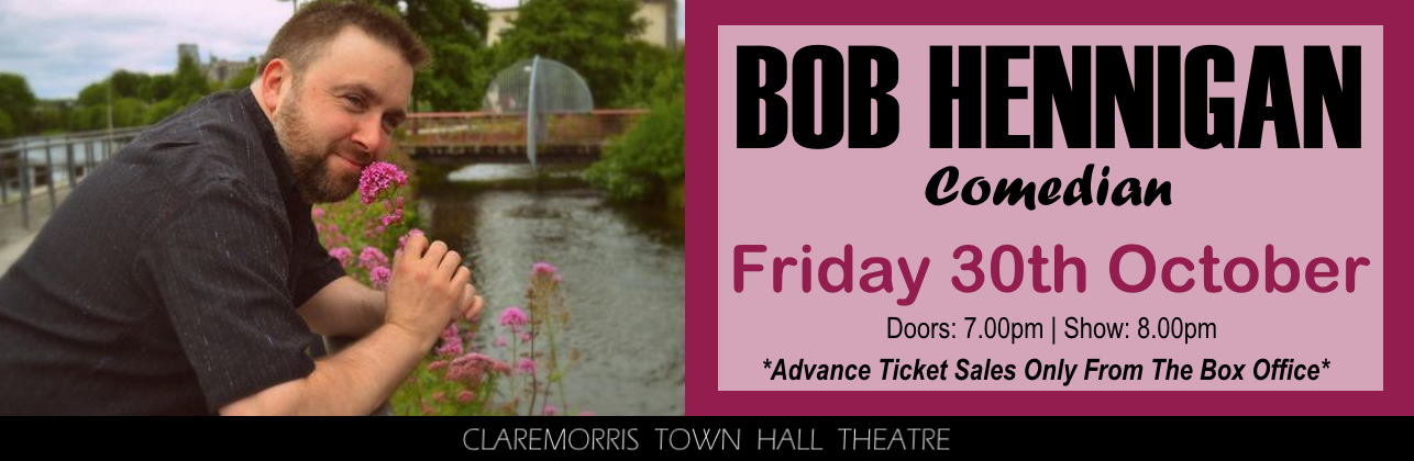 Bob Hennigan Comedian Friday 30th October 2020